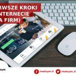 Pierwsze kroki w internecie (dla firm)